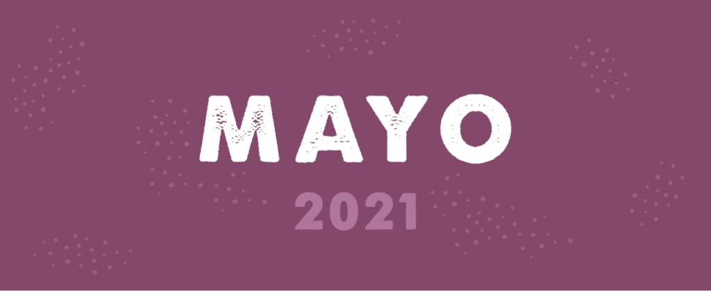 Fechas clave marketing Mayo 2021