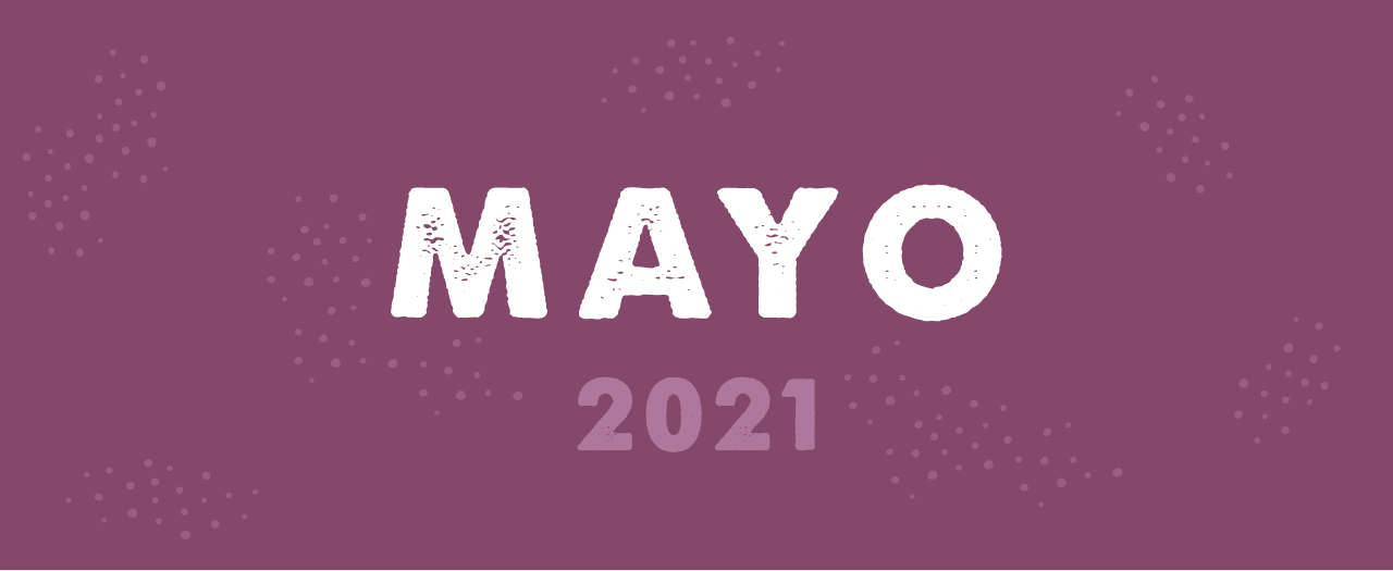 Fechas clave marketing Mayo 2021